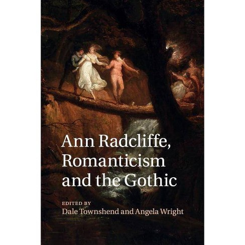 Ann Radcliffe, Romanticism and the Gothic - (Paperback) - image 1 of 1