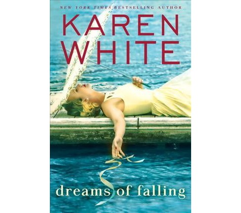 Dreams of Falling -  by Karen White (Hardcover) - image 1 of 1