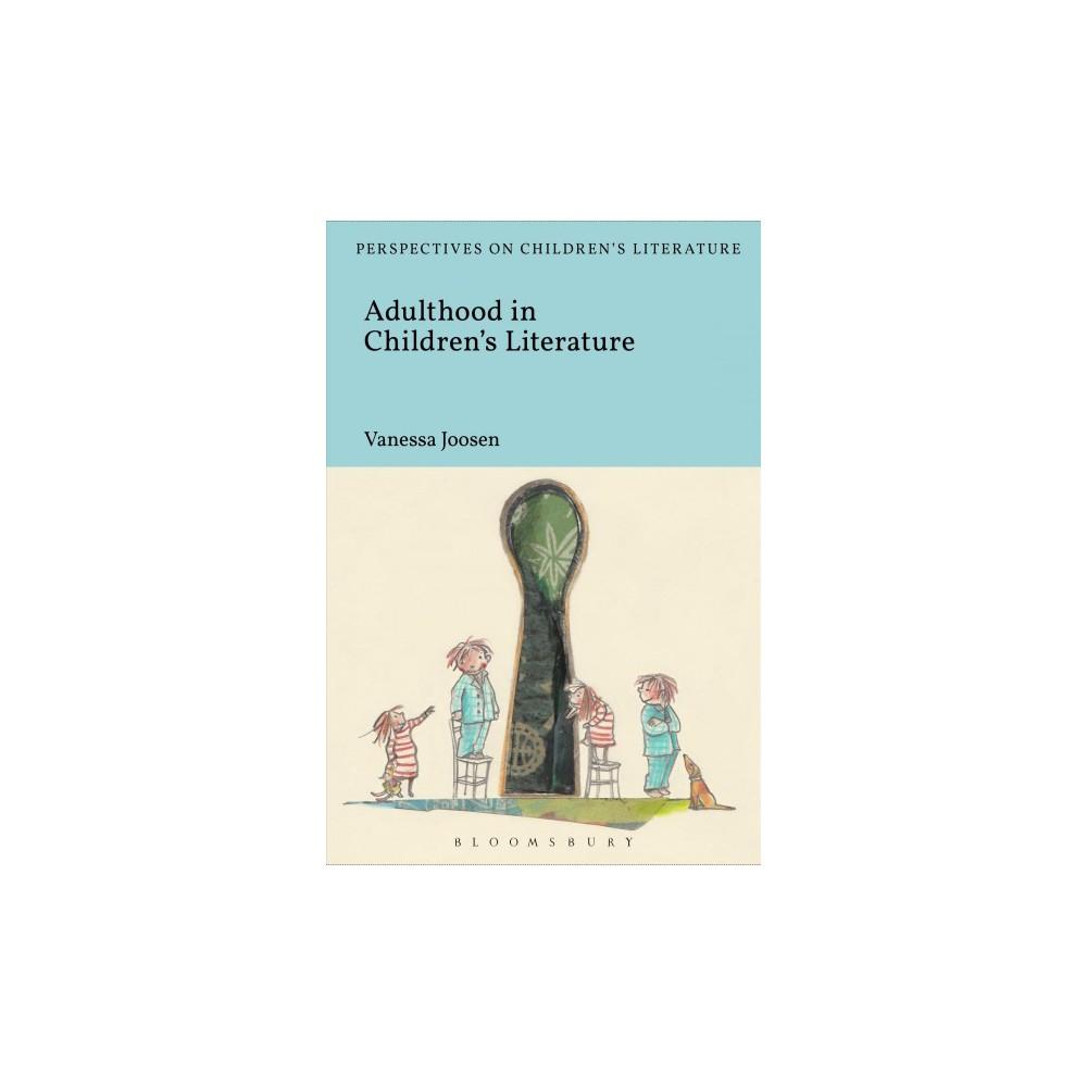 Adulthood in Children's Literature - by Vanessa Joosen (Hardcover)