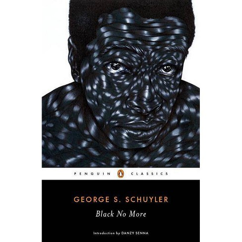 Black No More - by  George S Schuyler (Paperback) - image 1 of 1