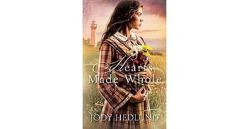 Hearts Made Whole (Paperback) (Jody Hedlund) - image 1 of 1