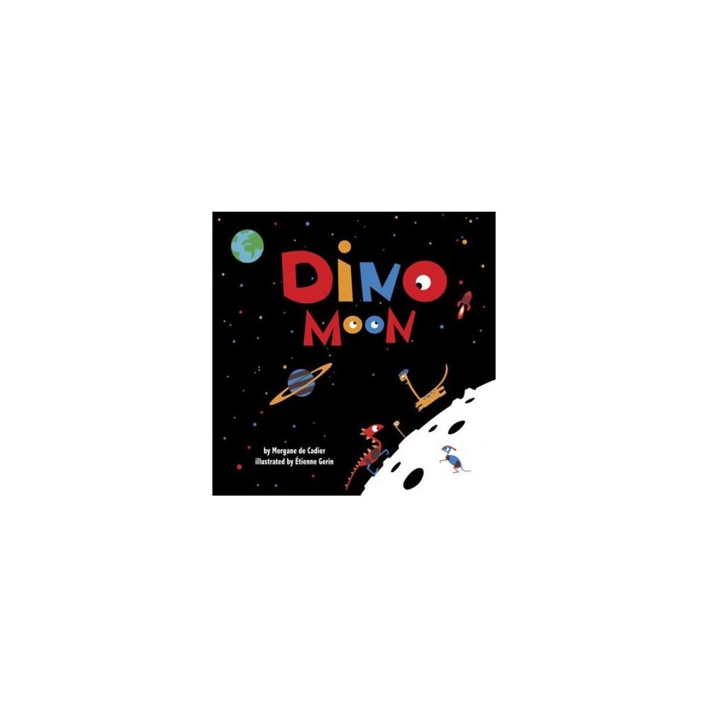 Dino Moon (School And Library) (Morgane De Cadier)
