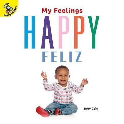 Happy - (My Feelings)by Barry Cole (Board Book)