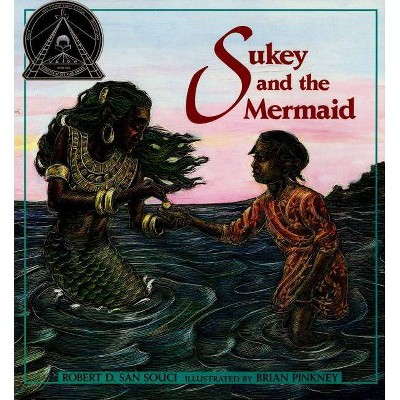 Sukey and the Mermaid - by  Robert D San Souci (Paperback)