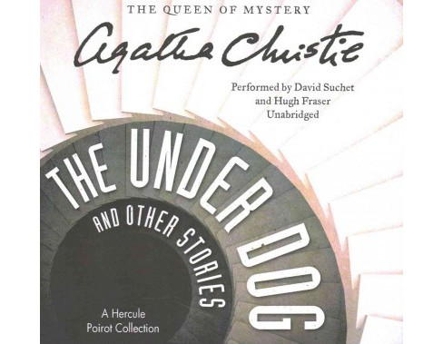 Under Dog, and Other Stories : Library Edition (Unabridged) (CD/Spoken Word) (Agatha Christie) - image 1 of 1