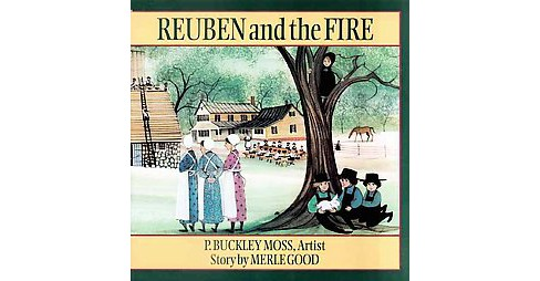 Reuben and the Fire (Reprint) (Hardcover) (Merle Good) - image 1 of 1