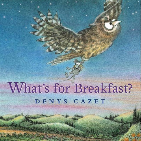 What's for Breakfast? - by  Denys Cazet (Hardcover) - image 1 of 1