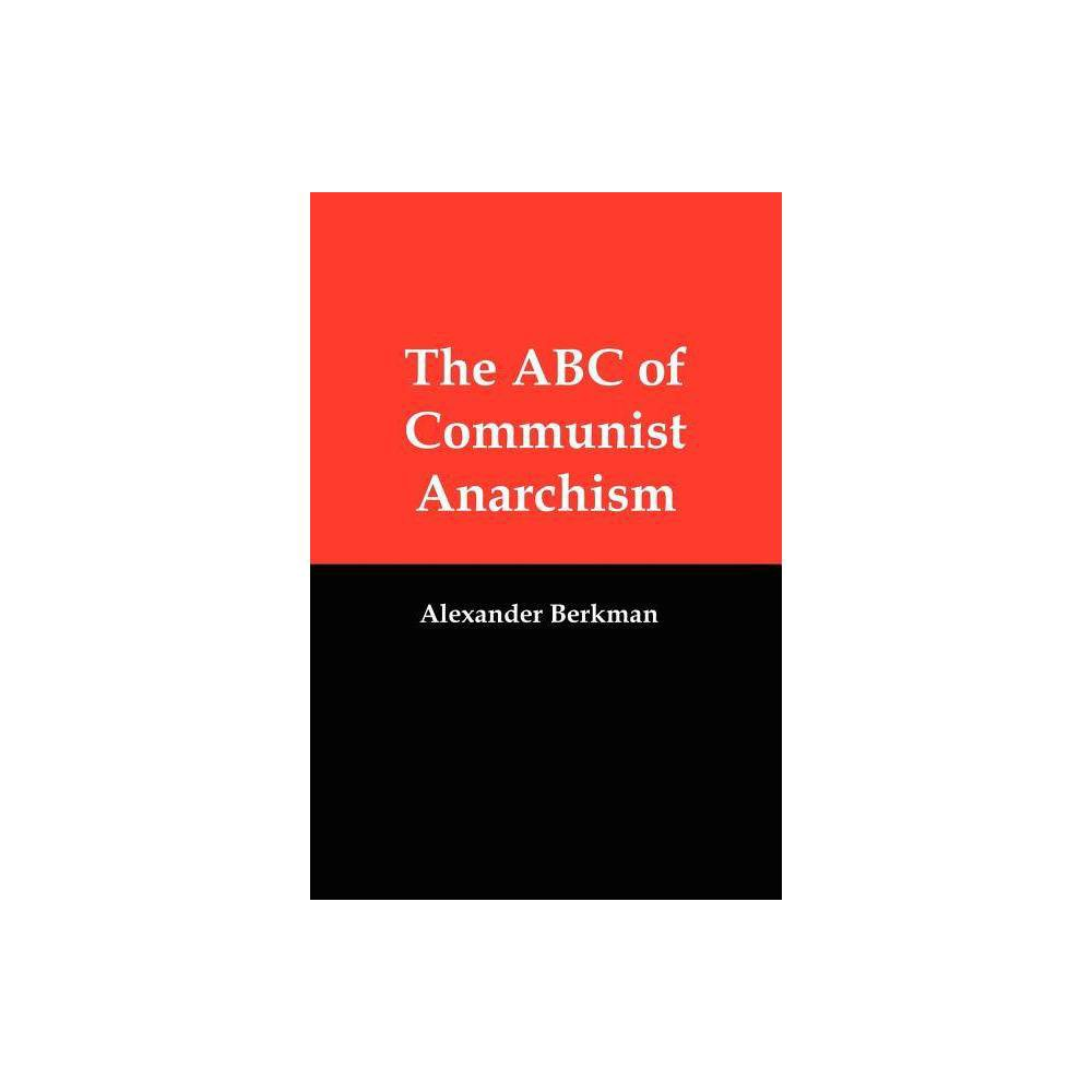 ISBN 9781610010016 product image for The ABC of Communist Anarchism - by Alexander Berkman (Paperback) | upcitemdb.com