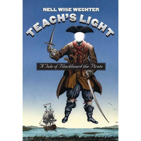 Teach S Light - (Chapel Hill Books) by  Nell Wise Wechter (Paperback) - image 1 of 1