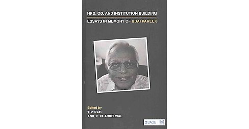 HRD, OD, and Institution Building : Essays in Memory of Udai Pareek (Hardcover) - image 1 of 1