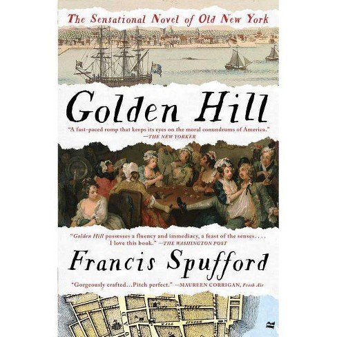 Golden Hill - by  Francis Spufford (Paperback) - image 1 of 1