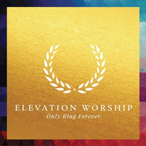 Elevation worship - Only king forever (CD) - image 1 of 1