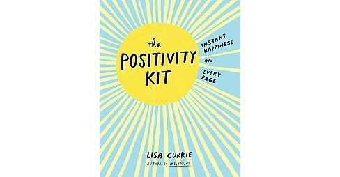 Positivity Kit (Paperback) (Lisa Currie) - image 1 of 1