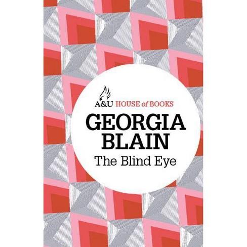 The Blind Eye - by  Georgia Blain (Paperback) - image 1 of 1