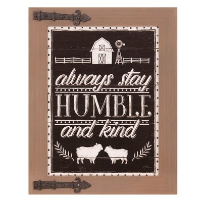 "16"" x 20"" Always Stay Humble and Kind Wood Wall Sign Wood Panel Brown/Bronze - Patton Wall Decor"