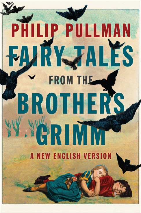 Fairy Tales From The Brothers Grimm : A New English Version (Hardcover) (Philip Pullman) - image 1 of 1