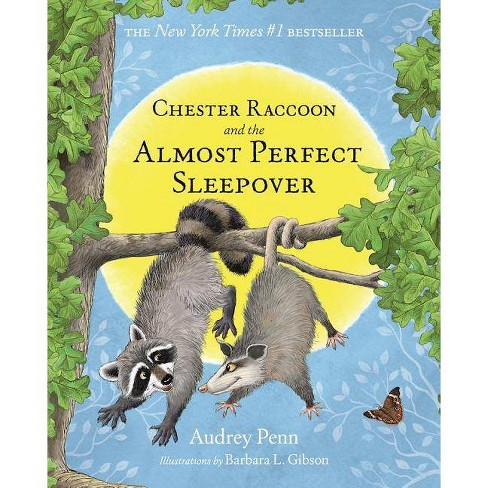 Chester Raccoon and the Almost Perfect Sleepover - (Kissing Hand) by  Audrey Penn (Hardcover) - image 1 of 1
