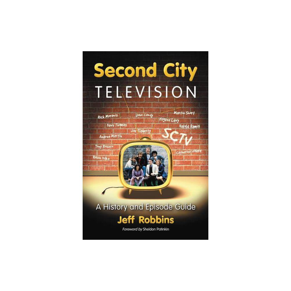 Second City Television By Jeff Robbins Paperback