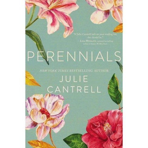 Perennials - by  Julie Cantrell (Paperback) - image 1 of 1