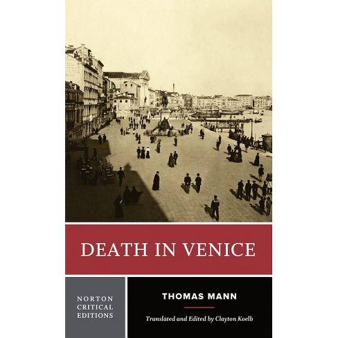 Death in Venice - (Norton Critical Editions) by  Thomas Mann (Paperback) - image 1 of 1