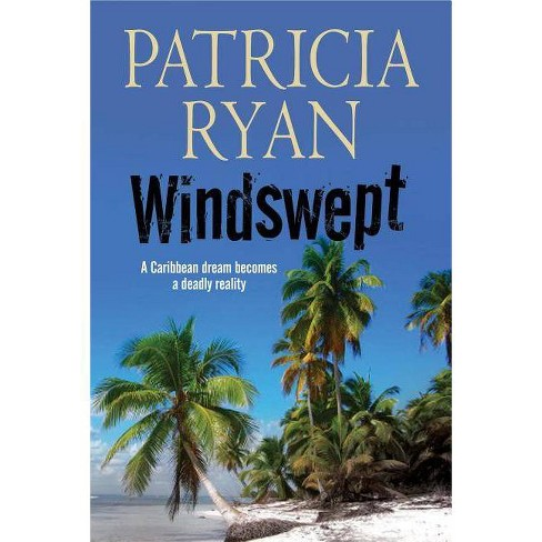 Windswept - by  Patricia Twomey Ryan (Hardcover) - image 1 of 1