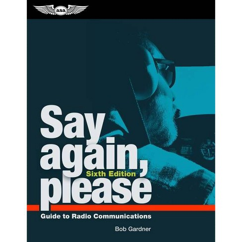 Say Again, Please - 6 Edition by  Bob Gardner (Paperback) - image 1 of 1