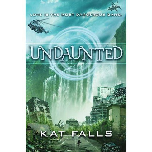 Undaunted - (Inhuman) by  Kat Falls (Hardcover) - image 1 of 1