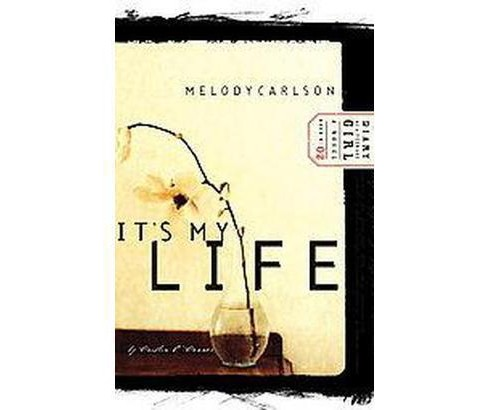 It's My Life (Paperback) (Melody Carlson) - image 1 of 1