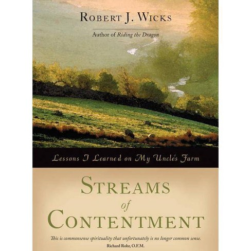 Streams of Contentment - by  Robert J Wicks (Paperback) - image 1 of 1