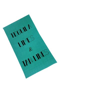 Tequila Limes And Tan Lines Beach Towel Green