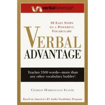 Verbal Advantage - by Charles Harrington Elster (Paperback)