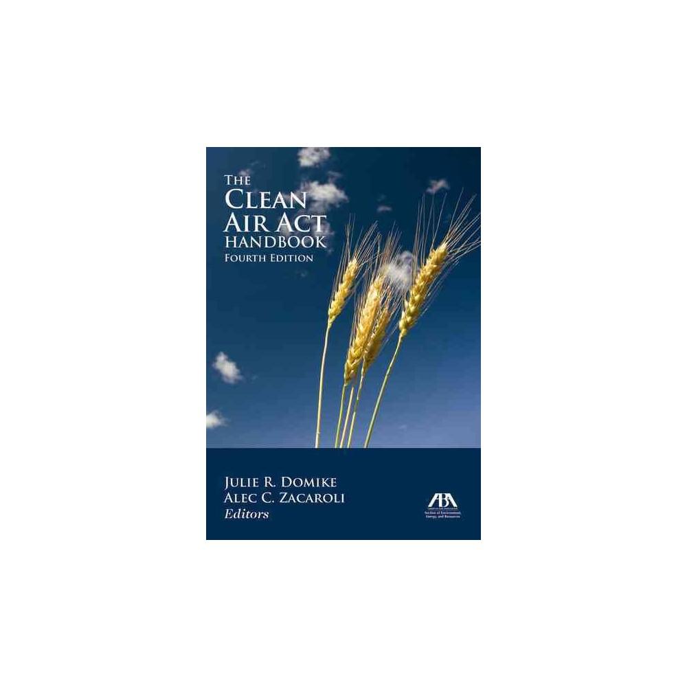 Clean Air Act Handbook (Paperback)