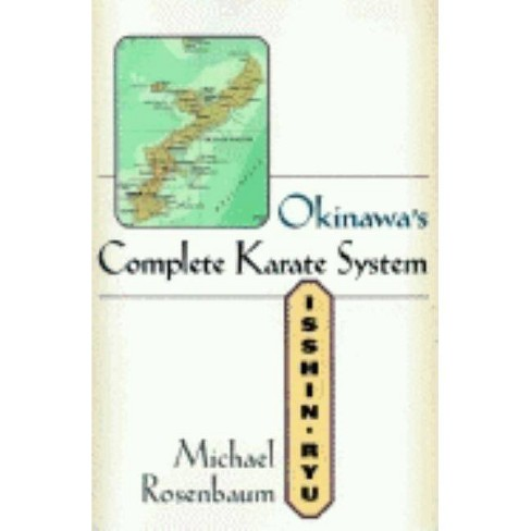 Okinawa's Complete Karate System - by  Michael Rosenbaum (Paperback) - image 1 of 1