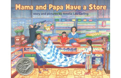 Mama and Papa Have a Store (Reprint) (Paperback) (Amelia Lau Carling) - image 1 of 1