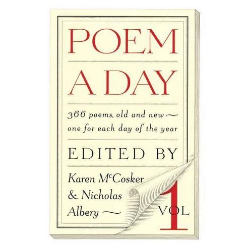 Poem a Day: Vol. 1 - by  Karen McCosker & Nicholas Albery (Paperback) - image 1 of 1
