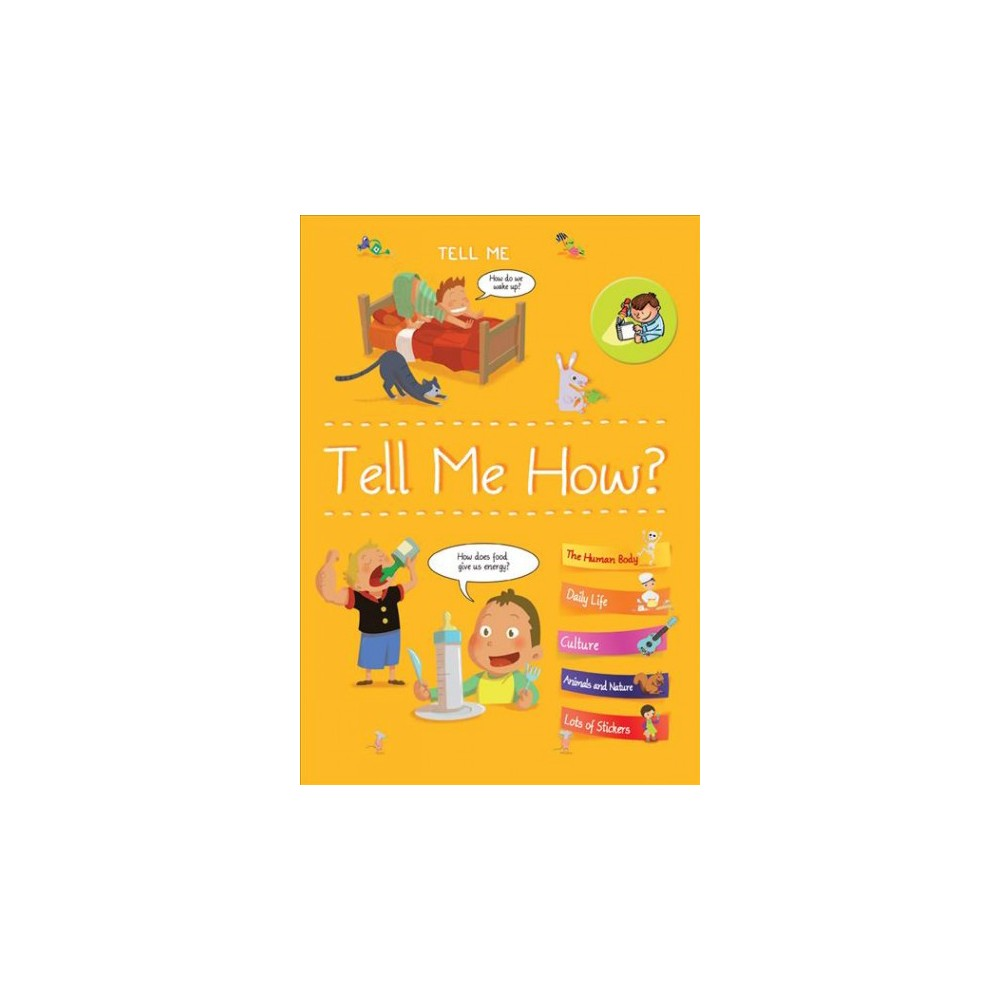 Tell Me How? - (Tell Me!) by Isabelle Fougre (Hardcover)