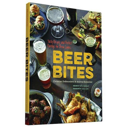 Beer Bites - by  Christian DeBenedetti & Andrea Slonecker (Paperback) - image 1 of 1