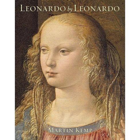 Leonardo by Leonardo - by  Martin J Kemp (Hardcover) - image 1 of 1