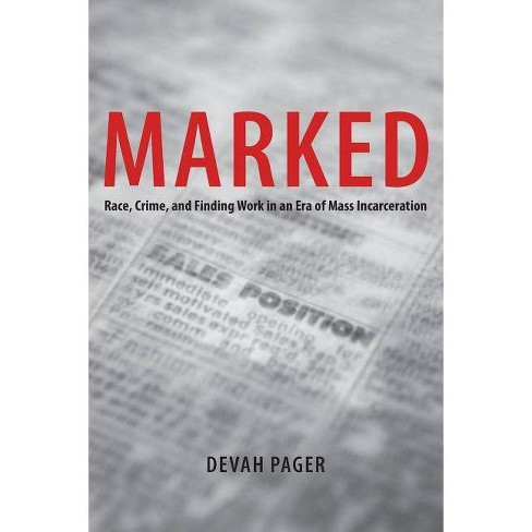 Marked - by  Devah Pager (Paperback) - image 1 of 1