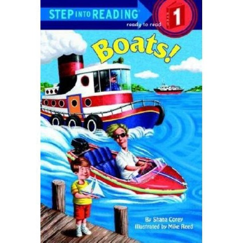 Boats - (Step Into Reading - Level 1 - Quality) by  Shana Corey (Paperback) - image 1 of 1