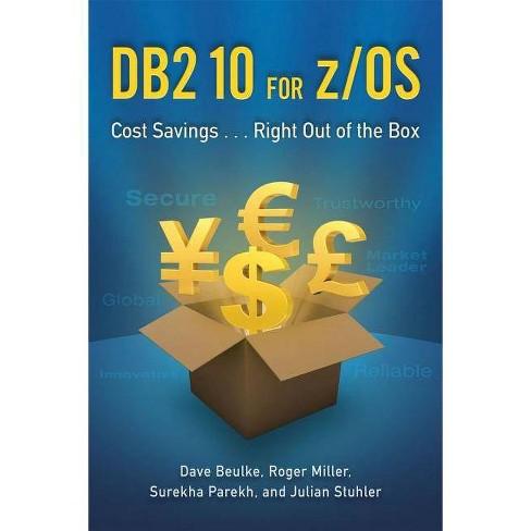 DB2 10 for z/OS - by  Dave Beulke & Roger Miller & Surekha Parekh & Julian Stuhler (Paperback) - image 1 of 1