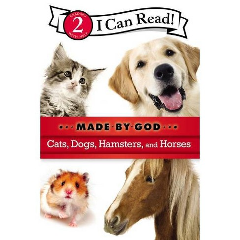 Cats, Dogs, Hamsters, and Horses - (I Can Read Made by God: Level 2) by  Zondervan (Paperback) - image 1 of 1