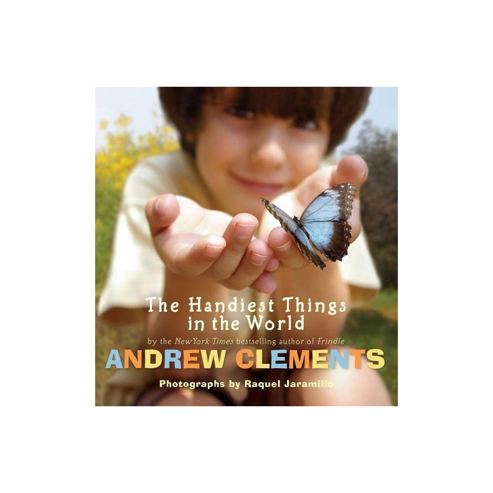 The Handiest Things In The World By Andrew Clements Hardcover
