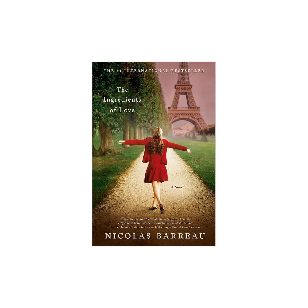 The Ingredients of Love (Reprint) (Paperback) by Nicolas Barreau