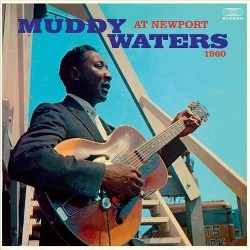 Muddy Waters - At Newport 1960 (Vinyl)