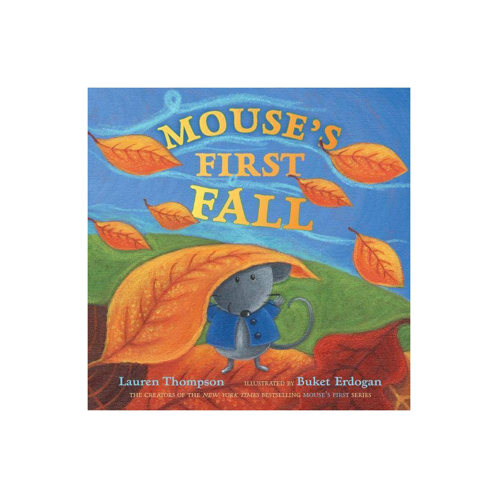 Mouse S First Fall By Lauren Thompson Hardcover