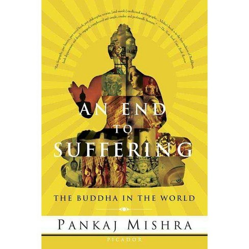 An End to Suffering - by  Pankaj Mishra (Paperback) - image 1 of 1