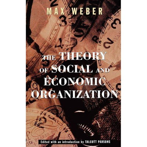 The Theory of Social and Economic Organization - by  Max Weber (Paperback) - image 1 of 1