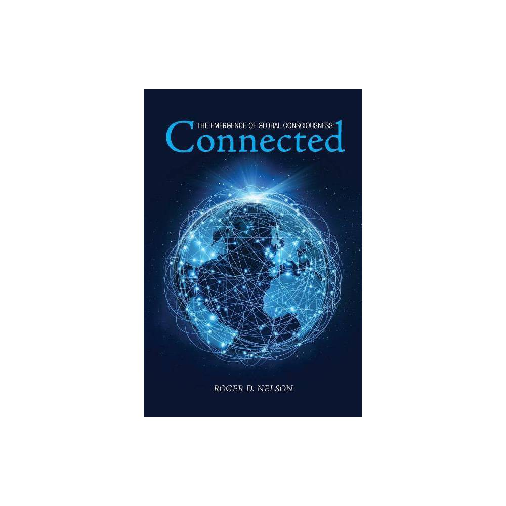 Connected By Roger D Nelson Paperback