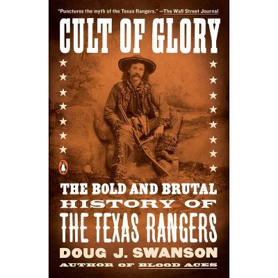 Cult of Glory - by  Doug J Swanson (Paperback)